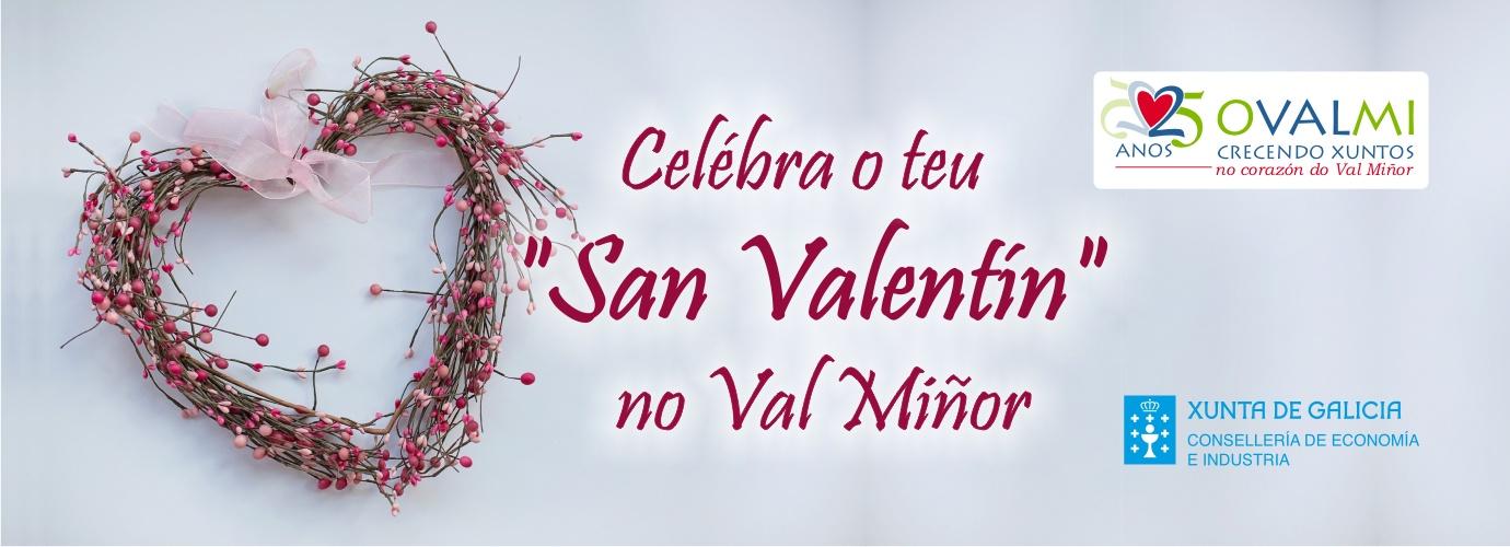 Celebra tu San Valentín en el Val Miñor 2019.