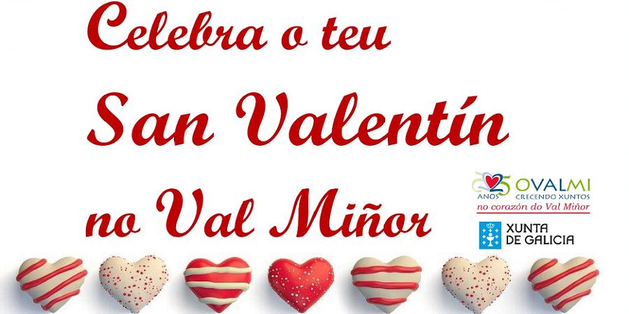 Celebra tu San Valentín en el Val Miñor 2020.